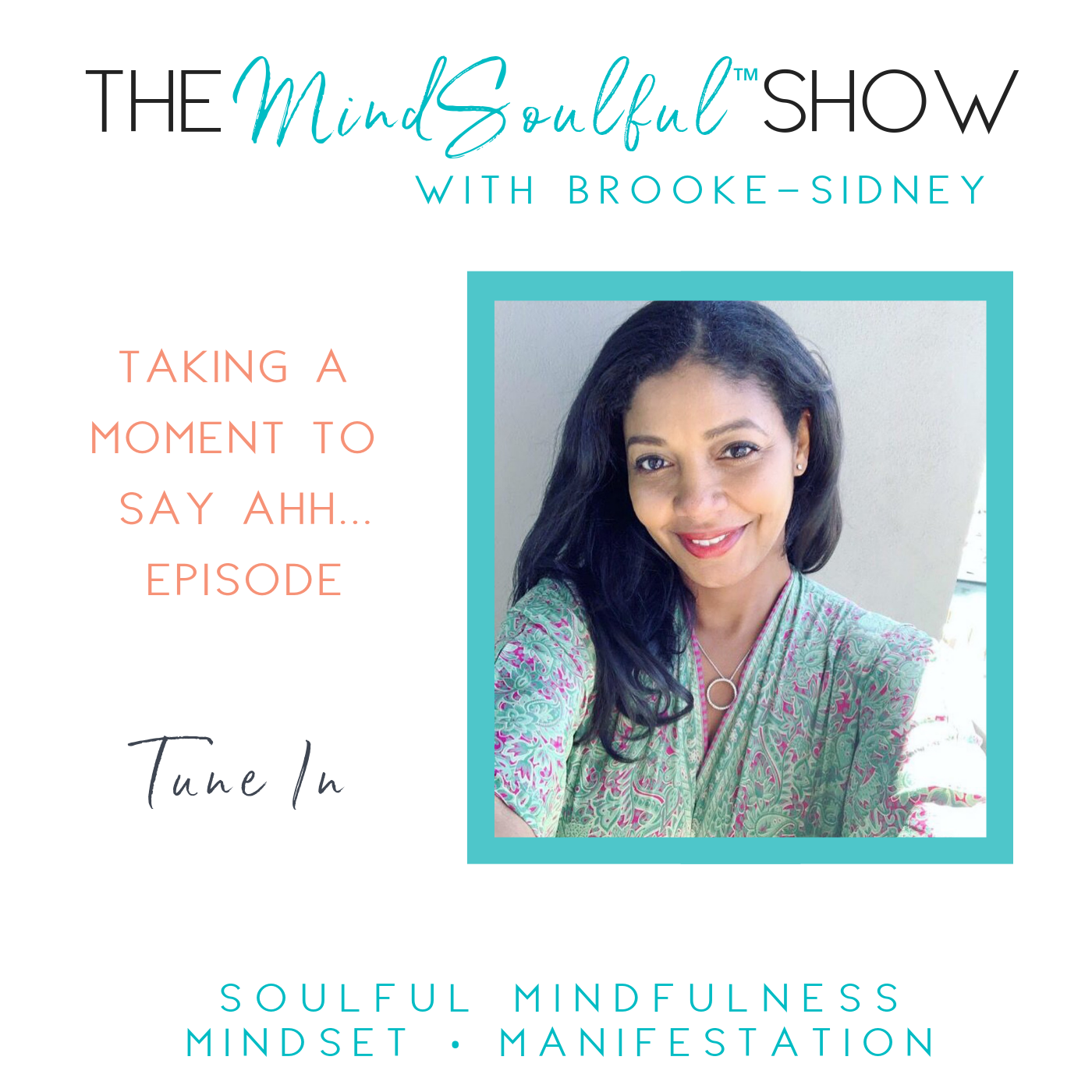 MindSoulful Show - TAKING TIME TO SAY AHH....png