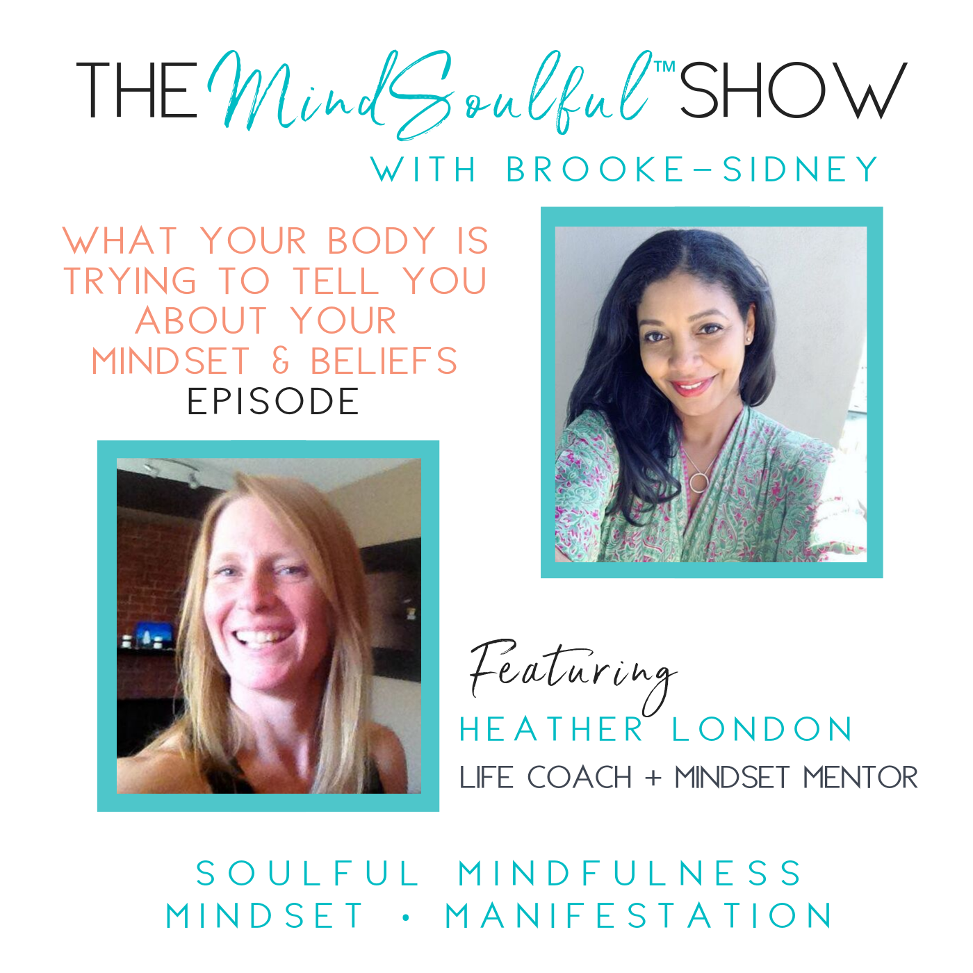 The MindSoulful Show with HEATHER LONDON.png
