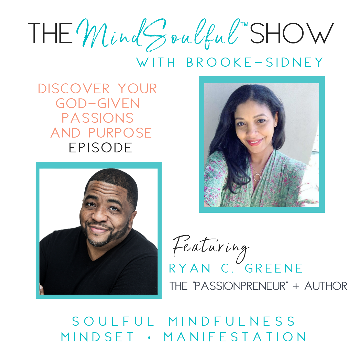 The MindSoulful Show with RYAN C GREENE-2.png