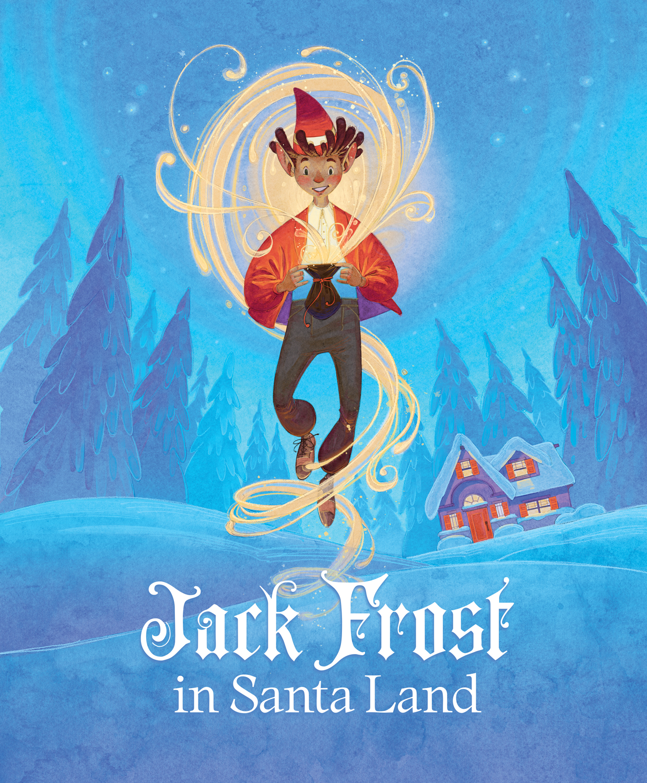 03-Jack-Frost-in-Santa-Land.jpg