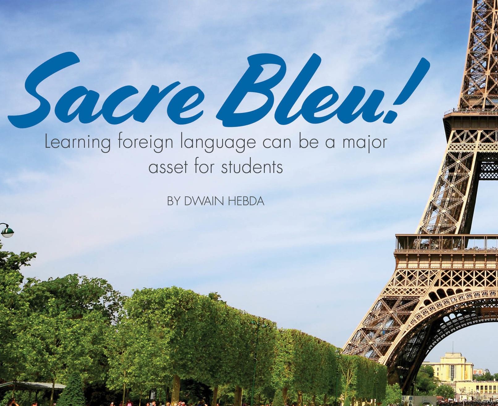Sacre Bleu!   L earning foreign language