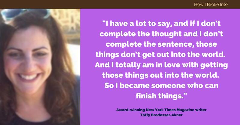 taffy-akner-how-i-broke-into-writing