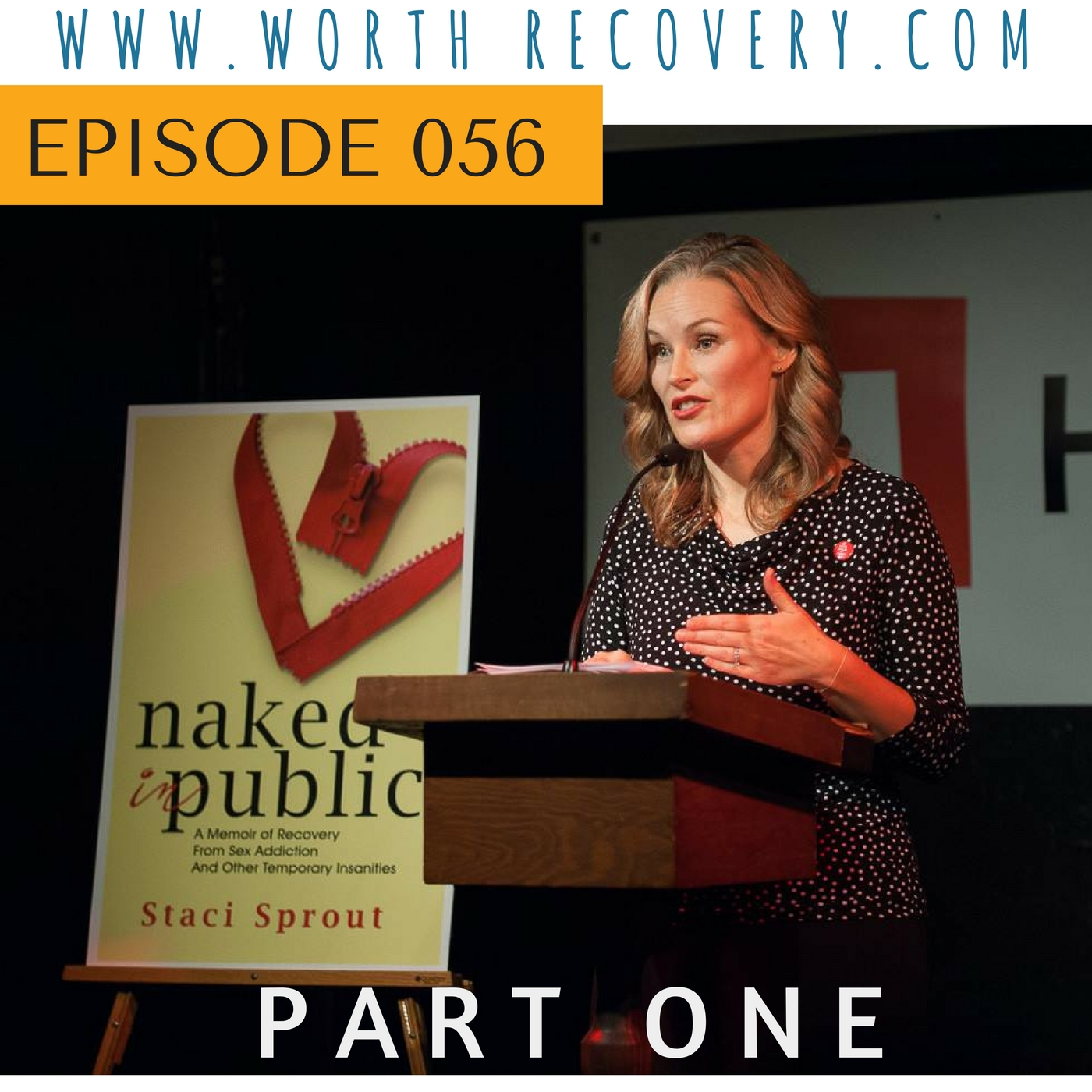 I HAD THE PLEASURE OF TALKING WITH AMY SMITH OF WORTH RECOVERY FOR HER EXCELLENT PODCAST ABOUT WOMEN AND SEX ADDICTION RECOVERY. THE TALK IS DIVIDED INTO THREE PARTS, CLICK ON THE IMAGE above TO HEAR THE TALKS.
