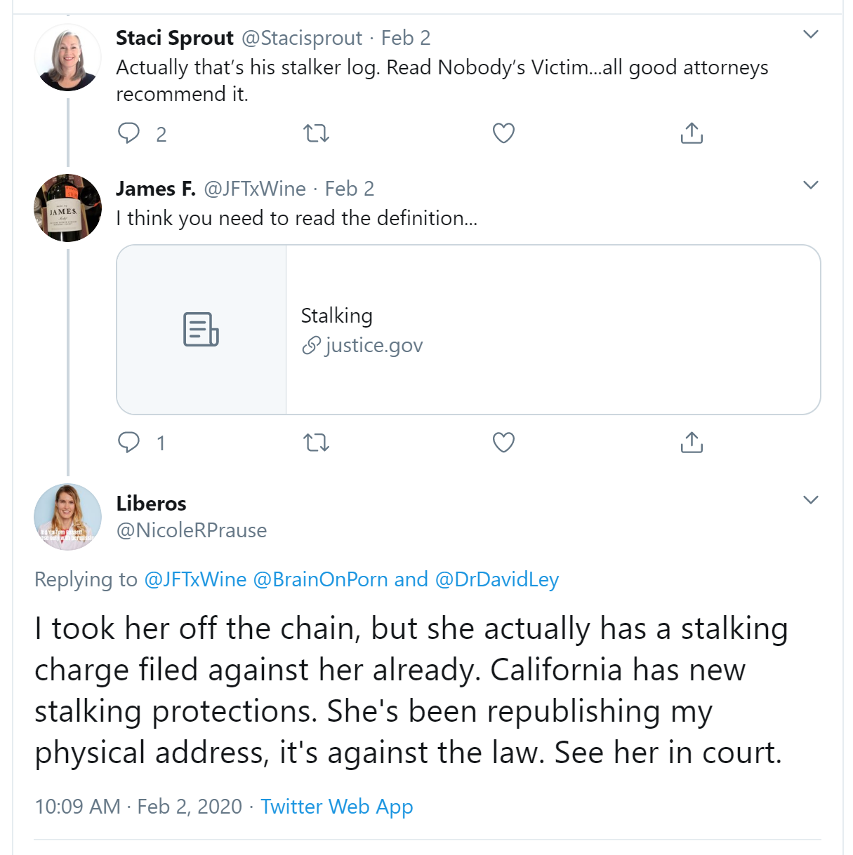Lie. I don't have her physical address and have never posted it anywhere. More empty legal posturing…and baseless accusations of me: defamation per se.