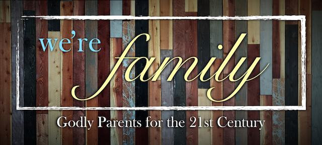 6.14.2015 We're Family | Parents for the 21st Century.001.jpg