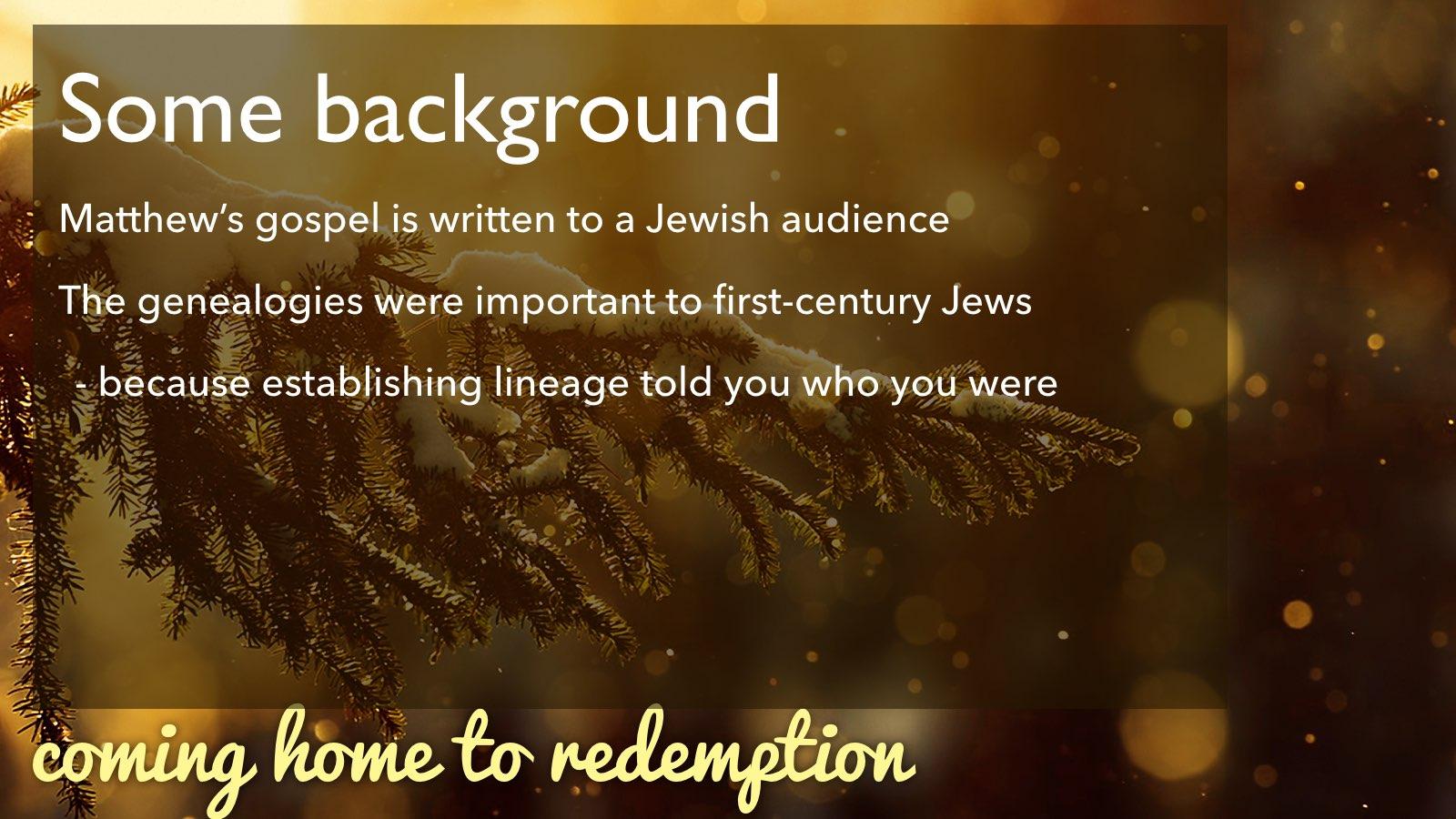 12.27.2015 Coming Home | Redemption | Matt 1.1-17.009.jpg