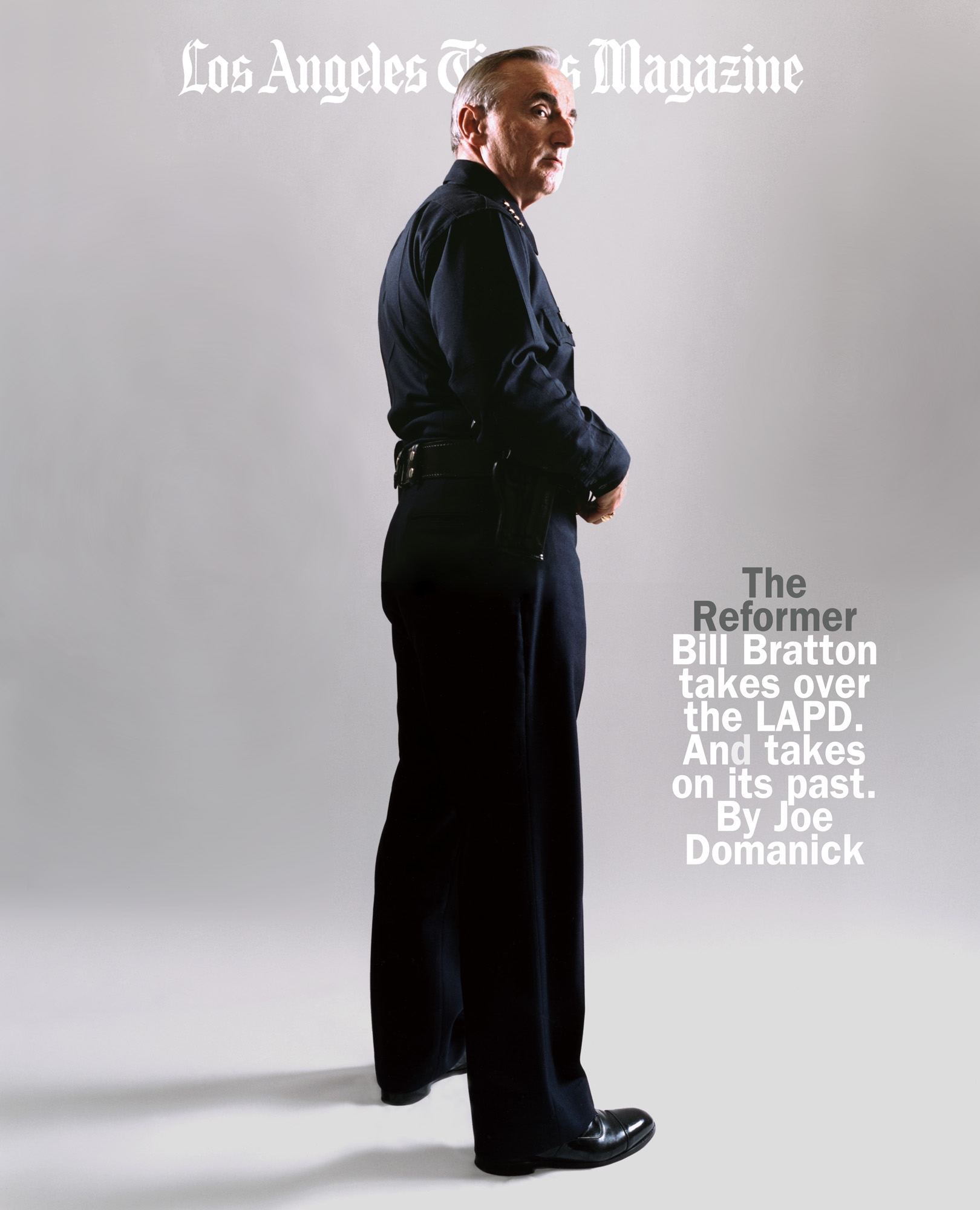 William Bratton,  Los Angeles Times Magazine