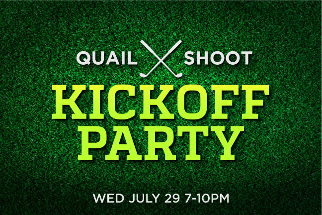Quail Shoot Kickoff Party