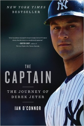 4.  The Captain    Ian O'Connor $19.95, TP, Mariner Books (April 3, 2012) 9780547747606