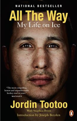 All the Way by Jordin Tootoo, with Stephen Brunt