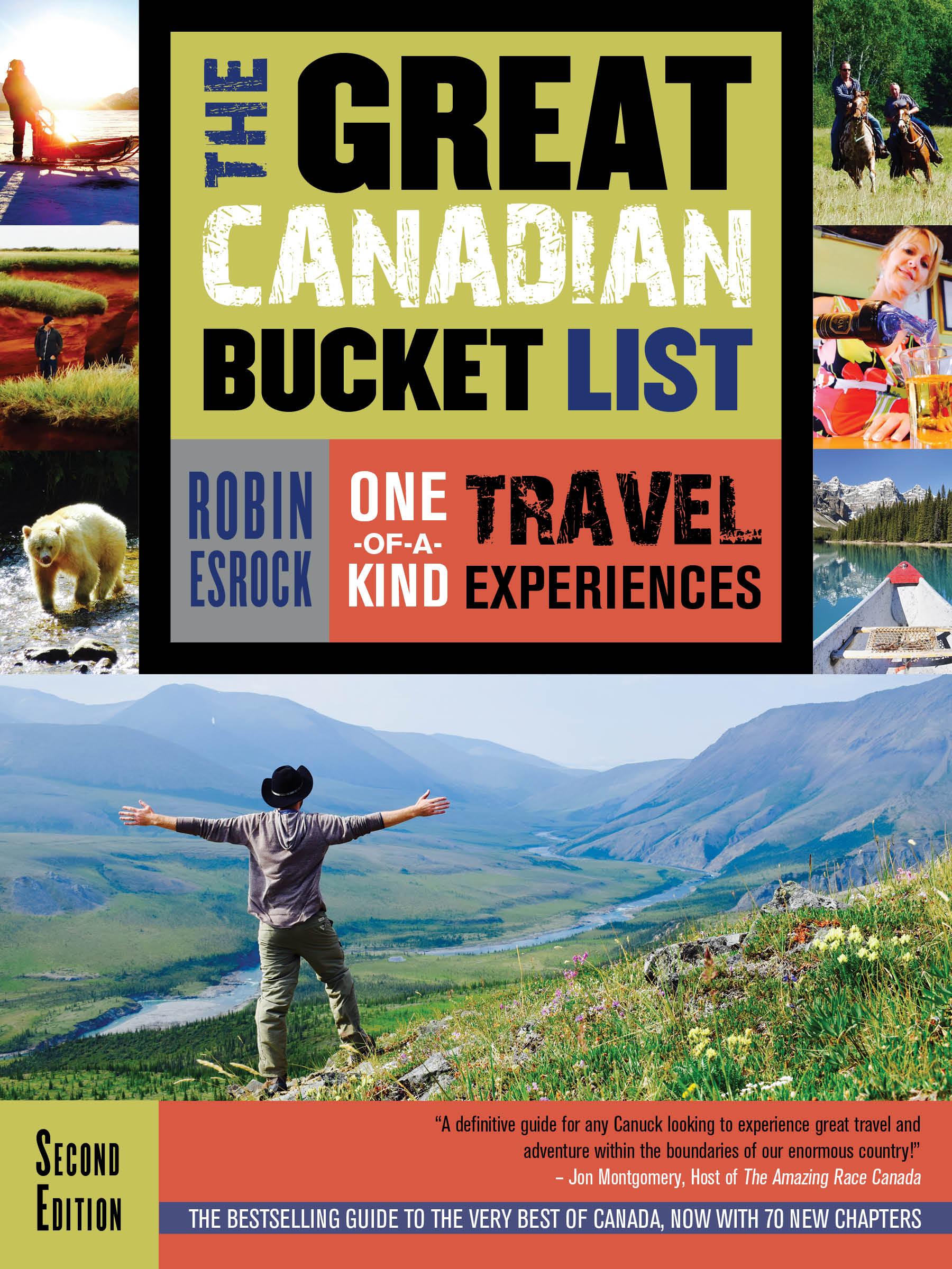 The Great Canadian Bucket List by Robin Esrock