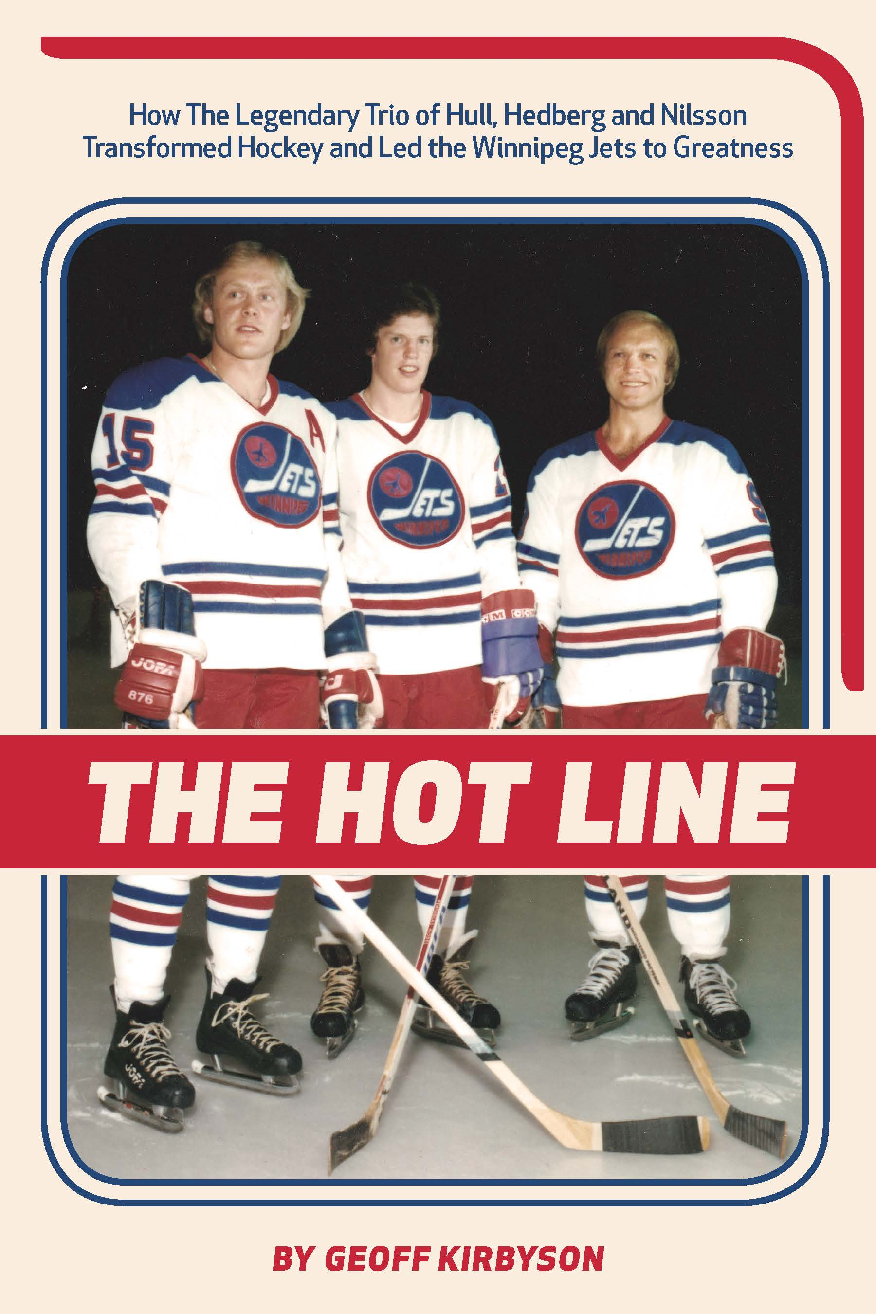 The Hot Line by Geoff Kirbyson