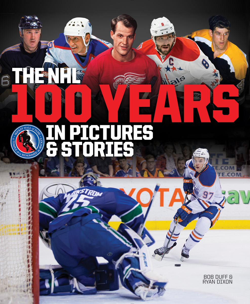 The NHL by Bob Duff and Ryan Dixon