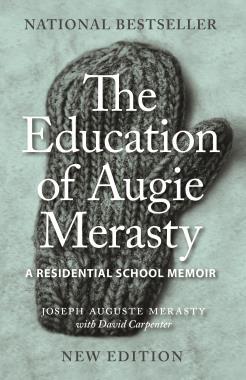 The Education of Augie Merasty by Joseph Auguste Merasty