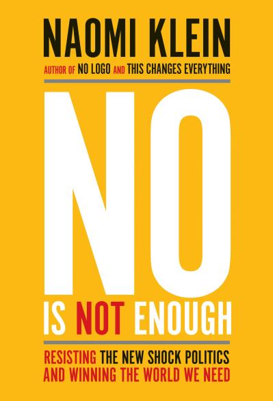 No Is Not Enough by Naomi Klein