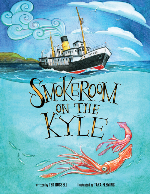 Smokeroom on the Kyle written by Ted Russell, illustrated by Tara Fleming