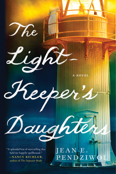 The Lightkeeper's Daughters by Jean E. Pendziwol