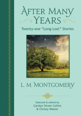 After Many Years by L.M. Montgomery