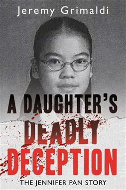 A Daughter's Deadly Deception   by Jeremy Grimaldi cover image.