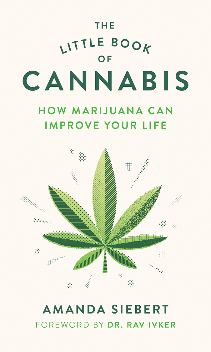 The Little Book of Cannabis by Amanda Siebert