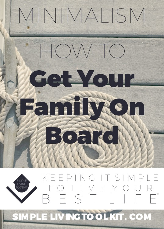 GETTING your family on board with minimalism.jpg