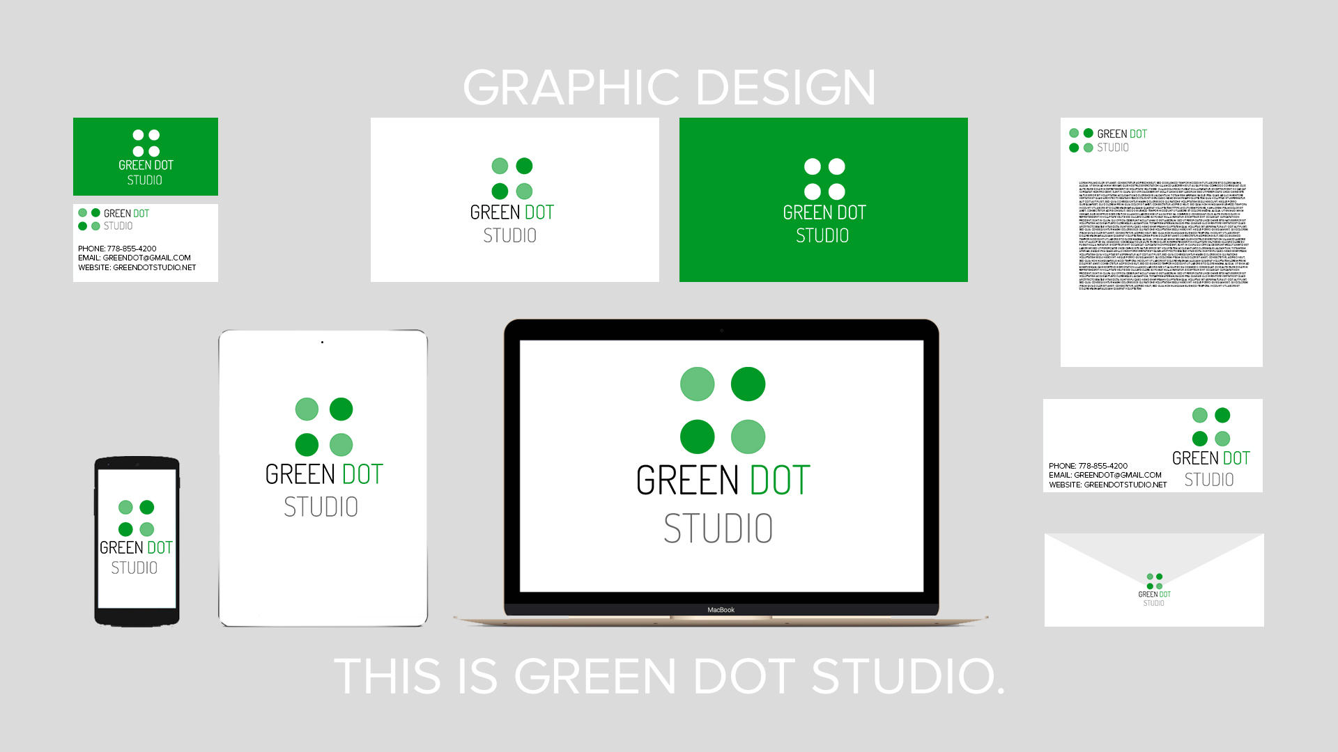 Graphic Design    This is Green Dot Studio.