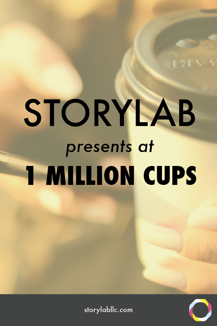 storylab, one million cups, entrepreneurship