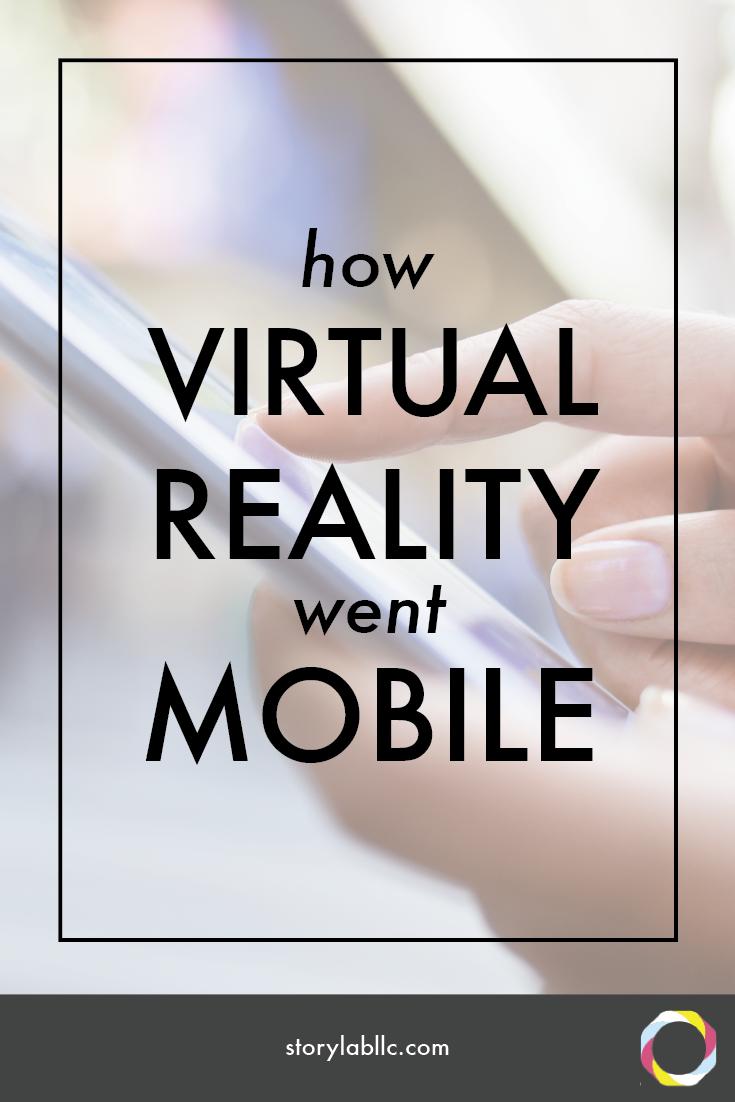 virtual reality, 360 video, mobile VR, mobile, mobile virtual reality, google cardboard, storyup studios, oculus rift, sarah hill