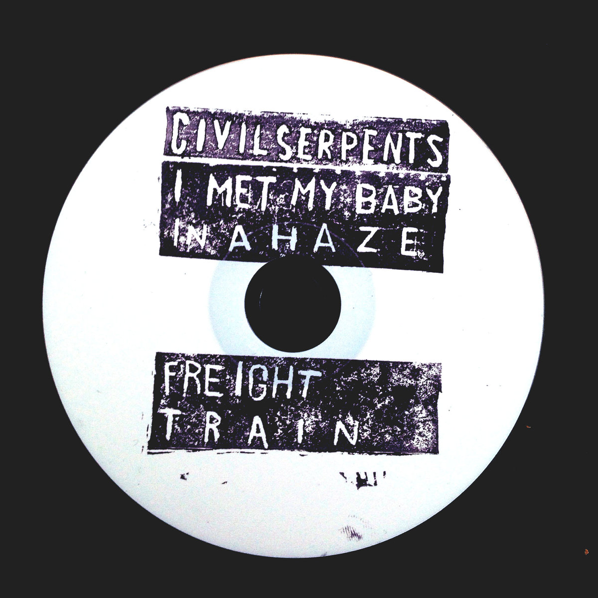 Civil Serpents - Met My Baby EP - Released March 2015