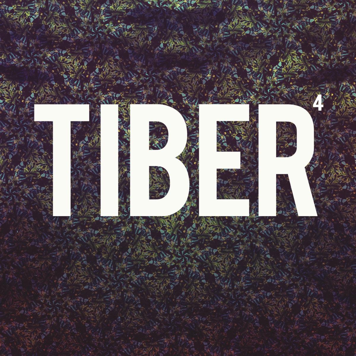 Tiber - Tiber 4 - Released May 2013