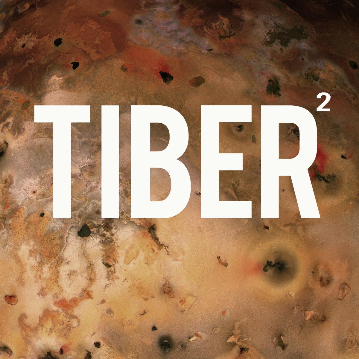 Tiber - Tiber 2 - Released March 2013