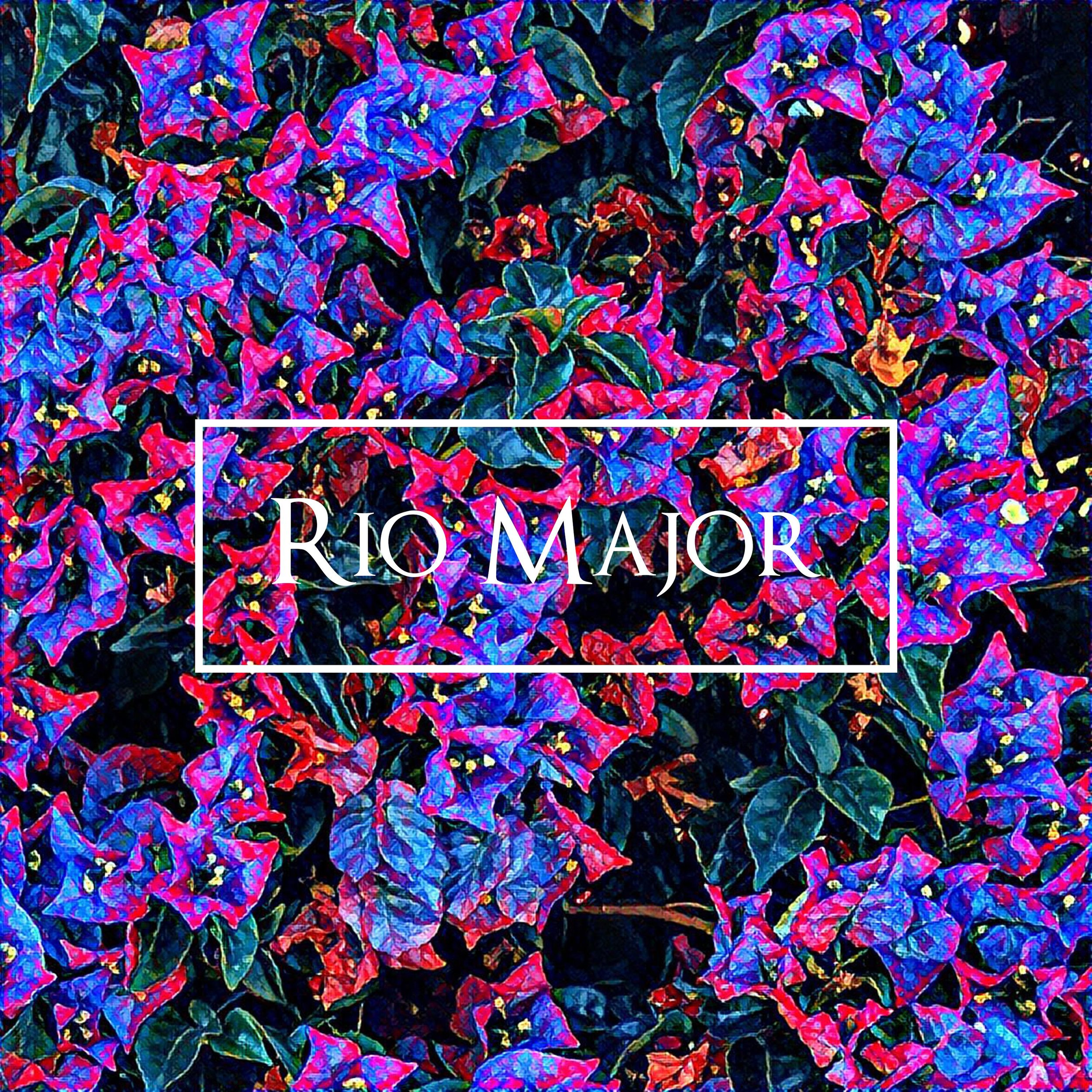 Rio Major - Rio Major EP - Released September 2017