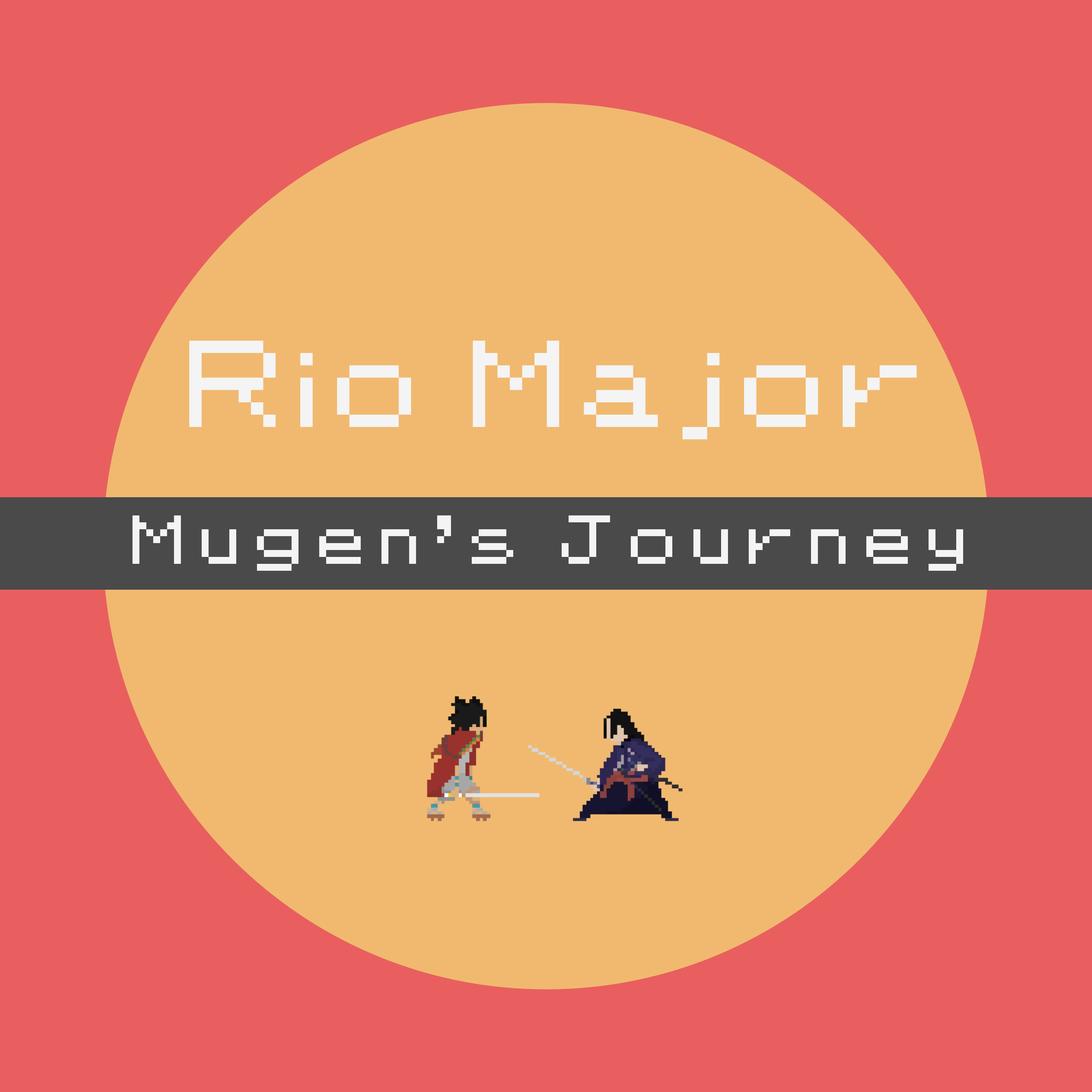 Rio Major - Mugen's Journey - Single - March 2018