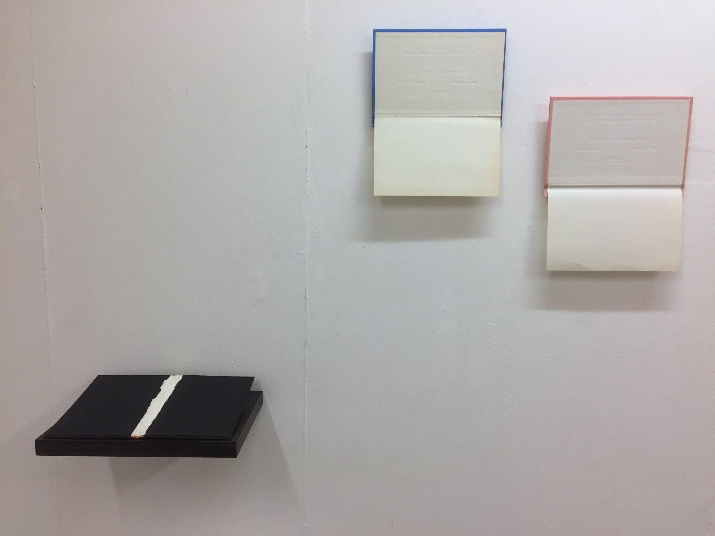 Installation view: Nothing is Written III (left); Unutterable II (centre); Unutterable I (right).