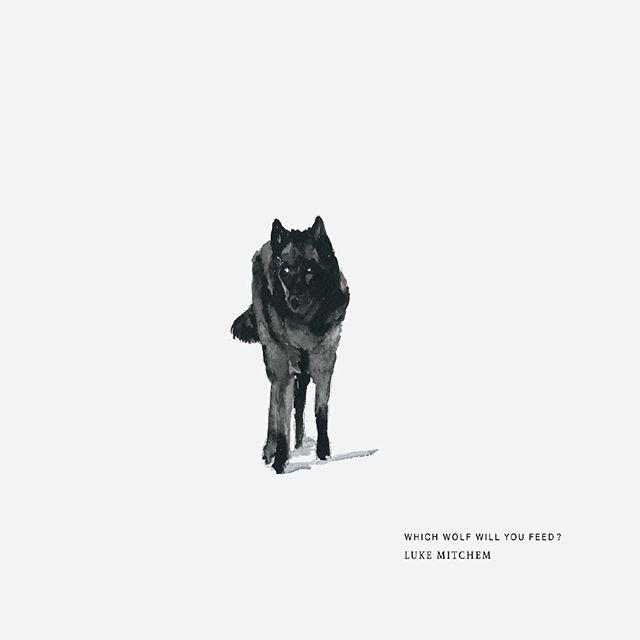 || ONE more MONTH | pre-ORDER link in BIO || . . artwork x @slowartworks . . #wolves #feed #newalbum #lobos #lukemitchem #music #folk #art #create #creative #dreamer #dreams #blues #rock #genre #hailtothepioneers #whichwolfwillyoufeed