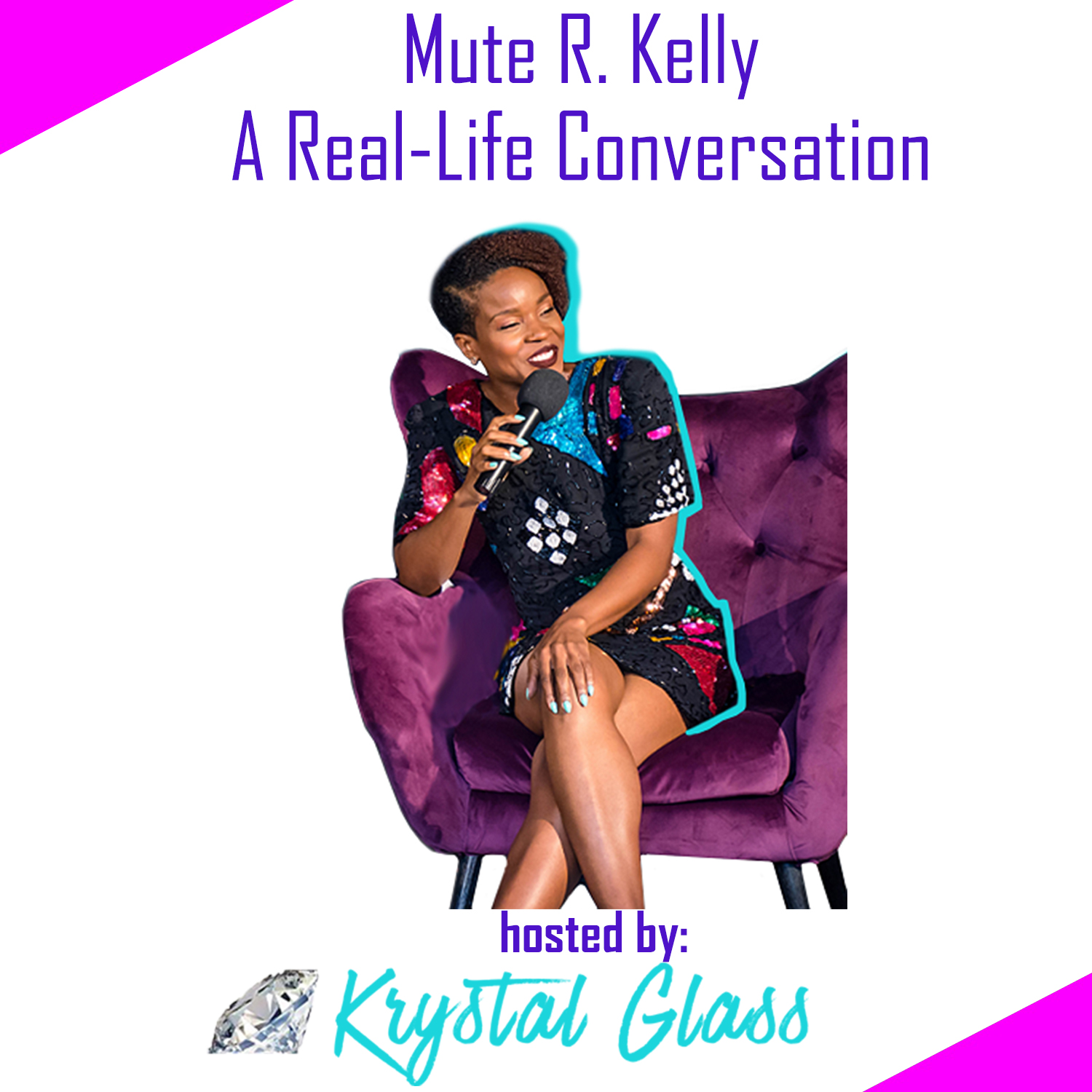 A Real-Life Conversation about Mute R. Kelly - Tune in to hear a balanced conversation between men and women as they share their thoughts on sexual assault, mental health, misogyny, and whether or not to mute R. Kelly, and much more…