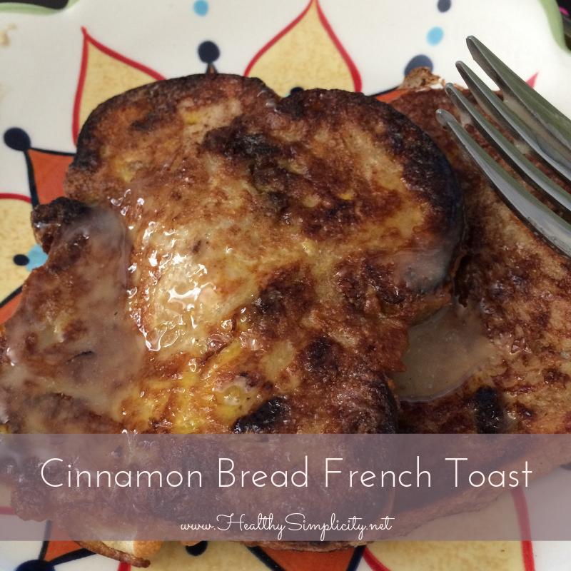 Cinnamon Bread French Toast