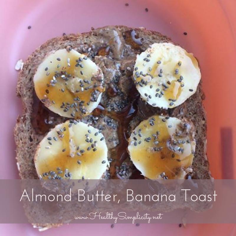 Almond Butter, Banana Toast