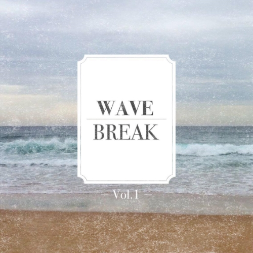 Wave Break Vol.1 by Alexander Gastrell (May 2016)