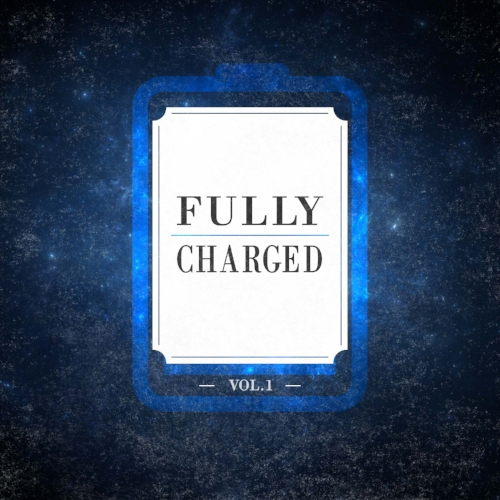Fully Charged Vol.1 by Alexander Gastrell (October 2018)