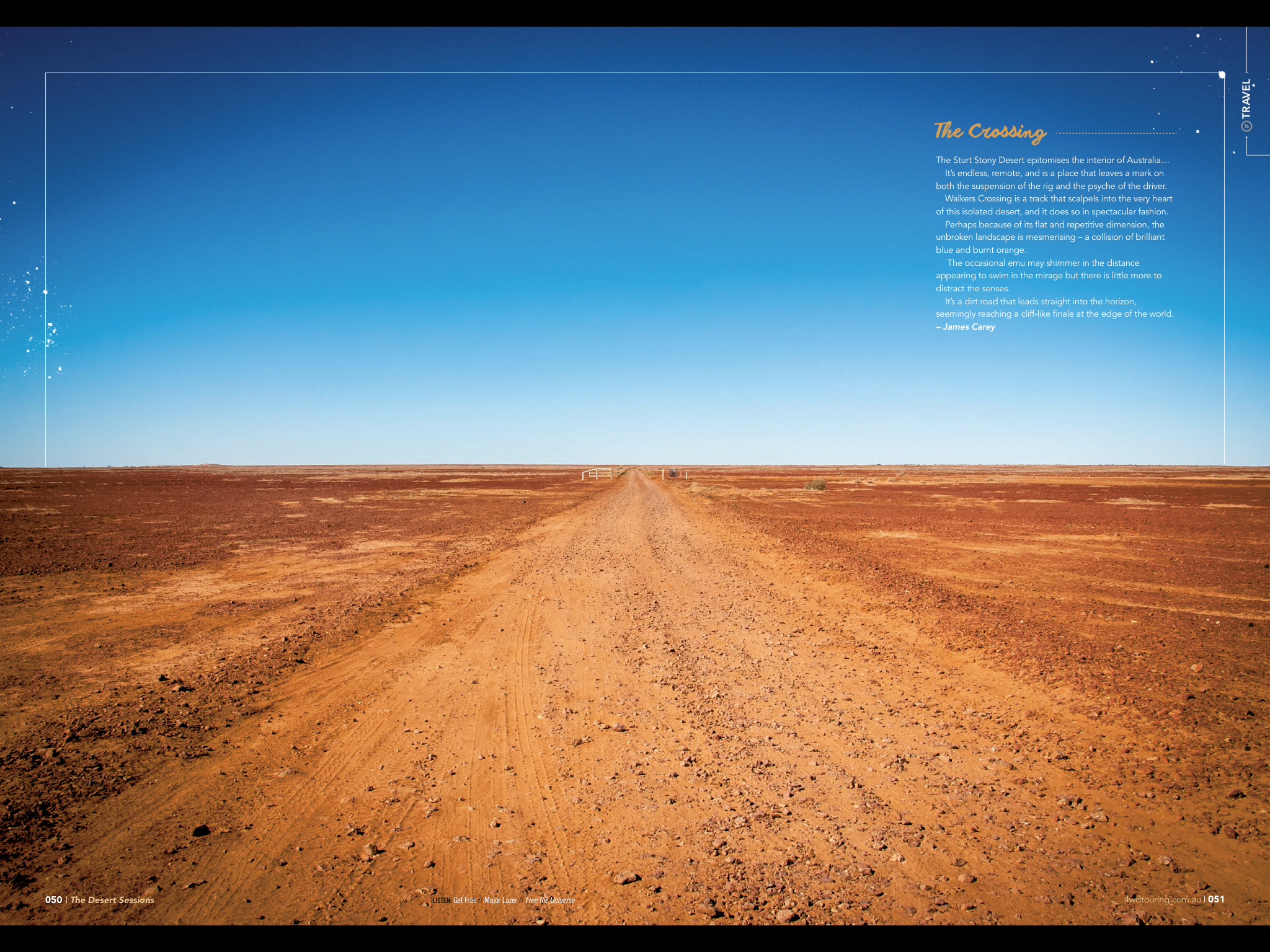 The Crossing... - The Sturt Stony Desert epitomises the interior of Australia. Stark. Endless. Remote.  It is a place that leaves a mark on both car suspension and driver.  Walkers Crossing is one of the few tracks which penetrates this isolated desert.  Where blue meets burnt orange the dirt road leads to the horizon seemingly reaching a cliff like finale on the edge of the world.Despite its flat repetitive dimension there is something mesmerising about this unbroken landscape. It is common to travel this path without ever seeing another vehicle. The occasional emu may shimmer in the distance appearing to swim in the mirage but there is little more to distract the senses.Nonetheless, I would replace the noisy, chaotic, smog filled city roads with this track any day.