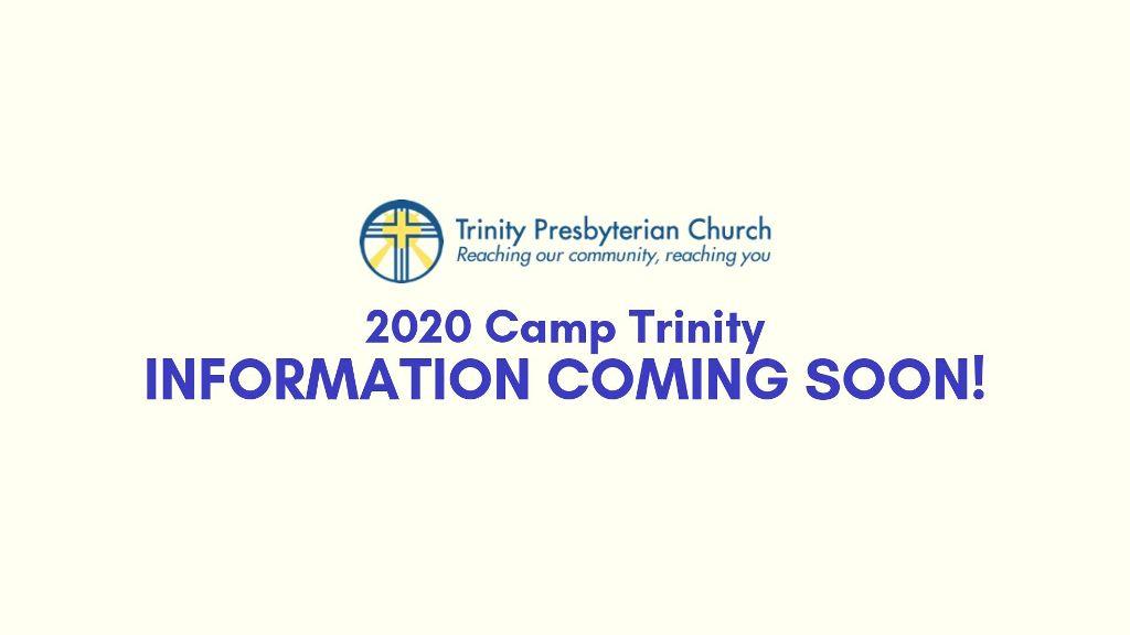 INFORMATION COMING SOON! Camp Trinity.jpg