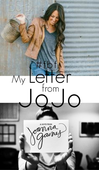 #FBF: My Letter From Joanna Gaines
