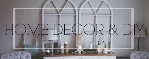 home decor & DIY