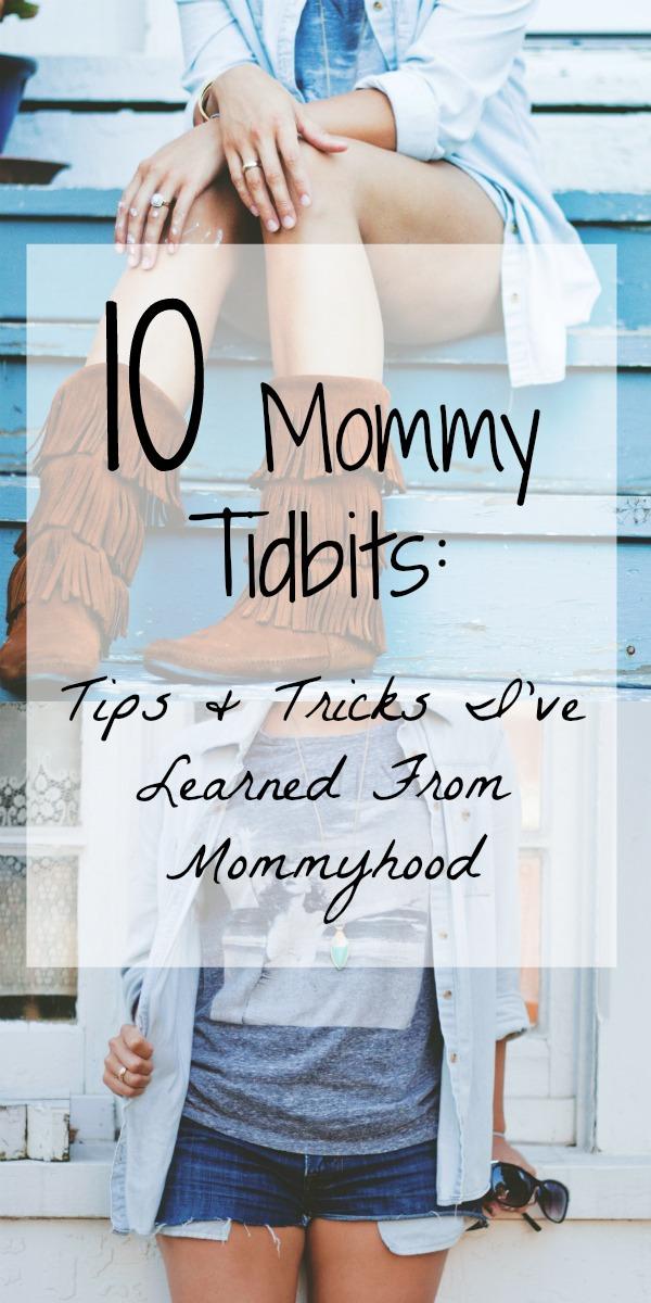 10 mommy tidbits.jpg