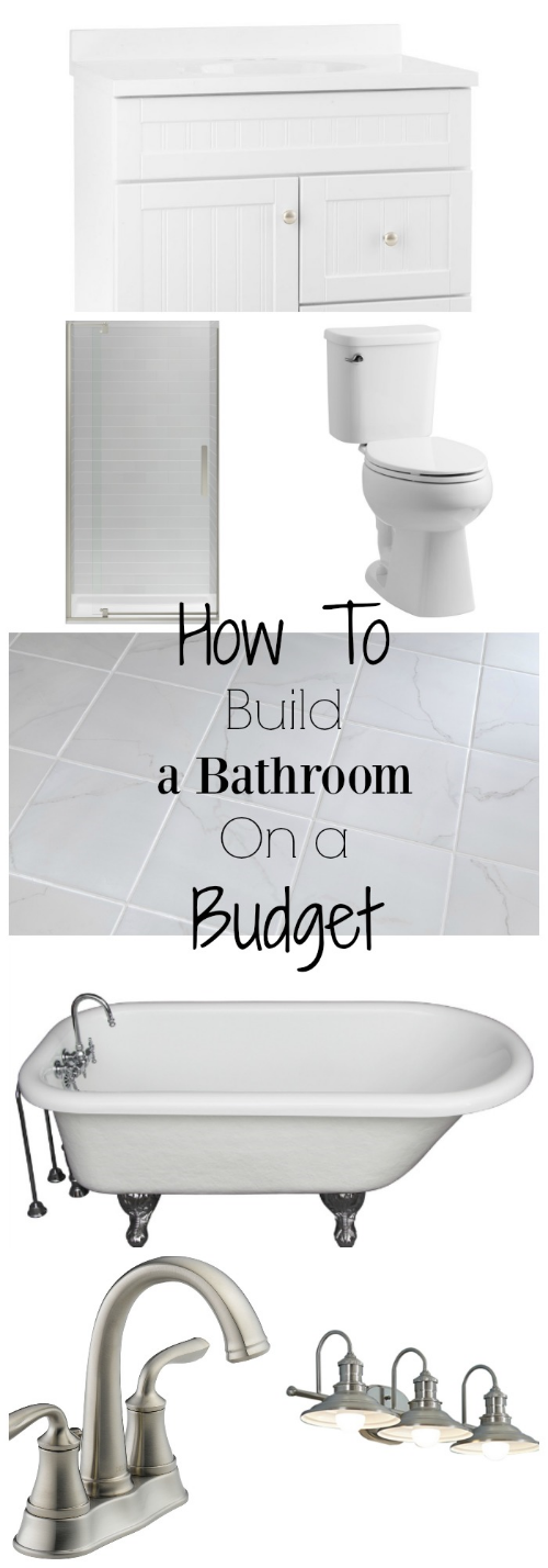 How To Build A Bathroom On A Budget