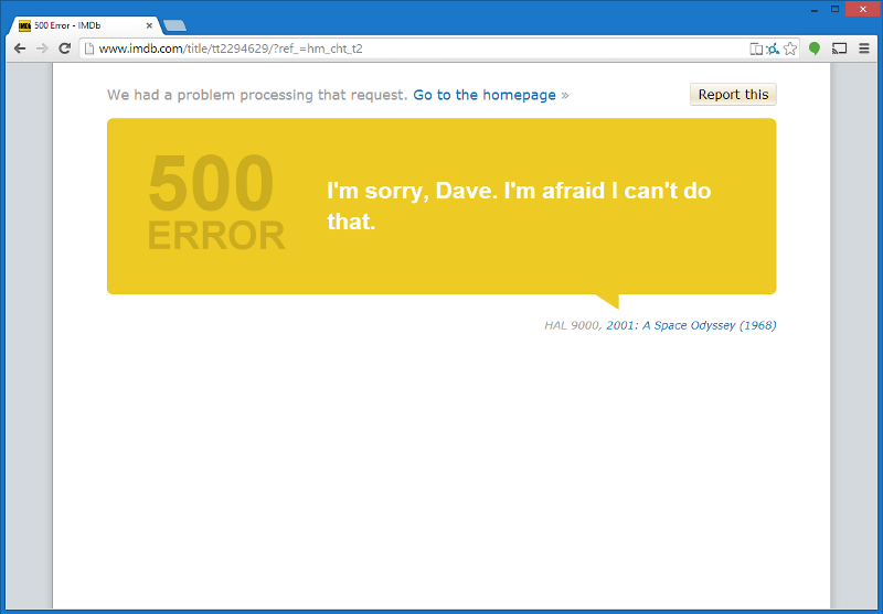 IMDb  — Shows movie quotes on its 500 error page. /via  Little Big Details