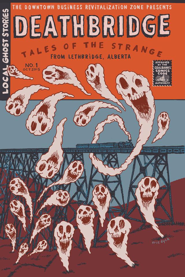 Comic book cover for Deathbridge Vol. 1, 2015  Lethbridge Downtown Business Revitalization Zone