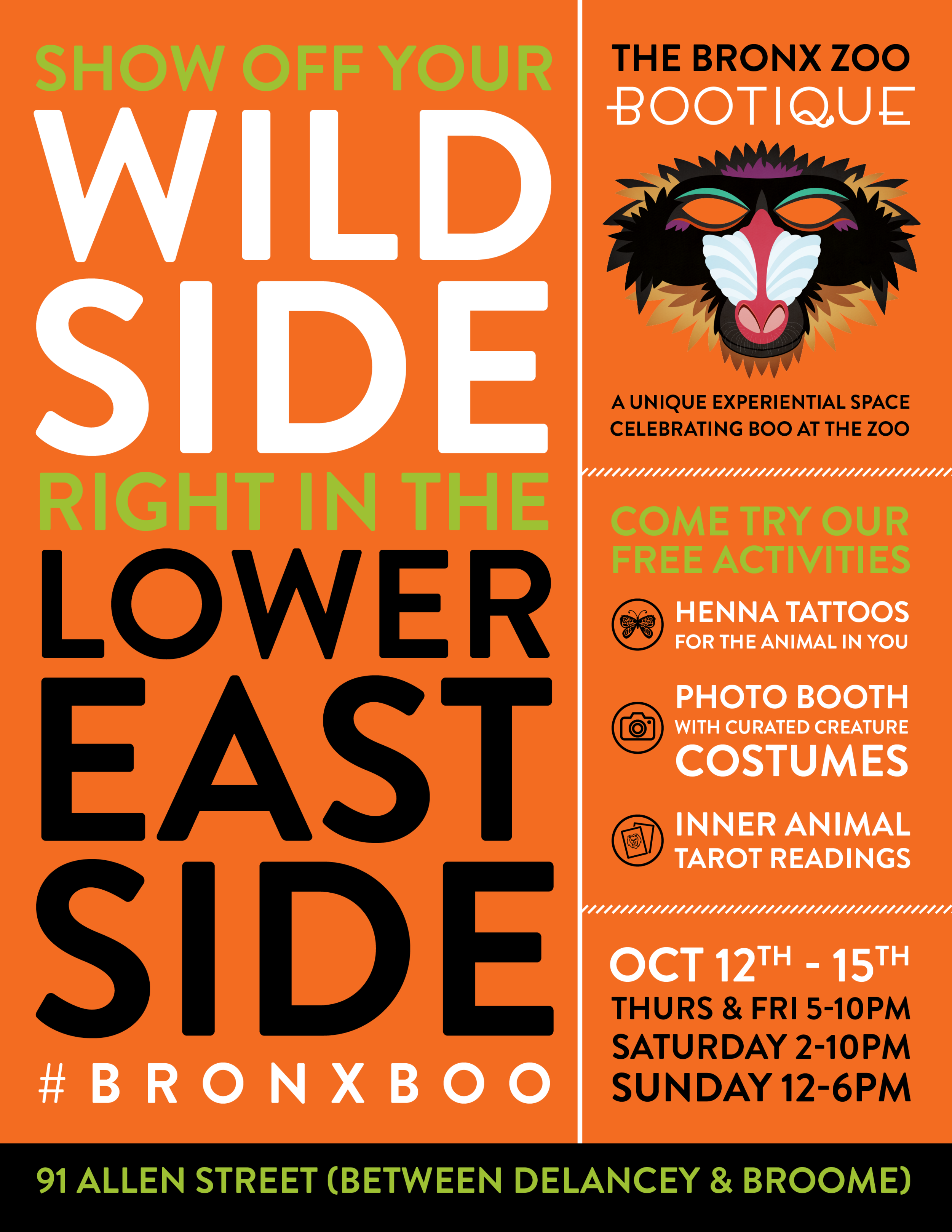 Bronx Zoo - Bootique  - We took the magic of Boo At The Zoo and brought it to Manhattan's trendy Lower East Side, opening the Bronx Zoo's first ever experimental pop-up space. We called it the Bronx Zoo Bootique.Nominated: Shorty Awards