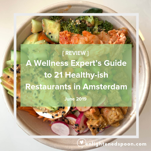 Amsterdam Healthy Restaurant Guide